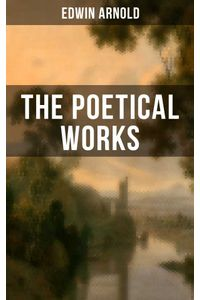 bw-the-poetical-works-of-edwin-arnold-musaicum-books-9788075837950