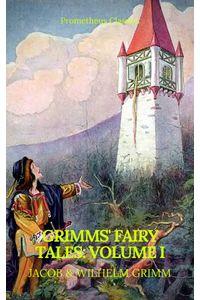 bw-grimms-fairy-tales-volume-i-illustrated-best-navigation-active-toc-prometheus-classics-prometheus-classics-9782378075286