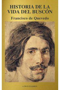 bw-historia-de-la-vida-del-buscoacuten-a-to-z-classics-atoz-classics-9782378072834