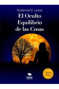 bw-el-oculto-equilibrio-de-las-cosas-editorial-bubok-publishing-9788468534541