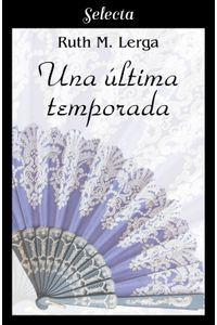 lib-una-ultima-temporada-penguin-random-house-9788490692363