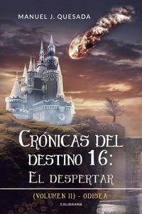 lib-cronicas-del-destino-16-el-despertar-volumen-ii-penguin-random-house-9788417669751