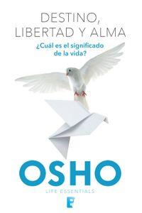 lib-destino-libertad-y-alma-life-essentials-penguin-random-house-9786074807820