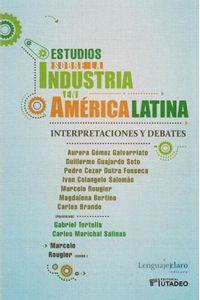 ESTUDIOS-SOBRE-LA-INDUSTRIA-EN-A-L-9789873764226-UJTL