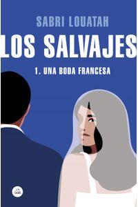 lib-los-salvajes-1-penguin-random-house-9788439734932