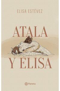 lib-atala-y-elisa-grupo-planeta-9789584263964
