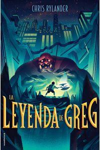 lib-la-leyenda-de-greg-roca-editorial-de-libros-9788417805593