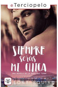 lib-siempre-seras-mi-chica-roca-editorial-de-libros-9788417705336