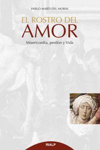 bw-el-rostro-del-amor-ediciones-rialp-9788432146534