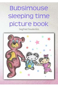 bw-bubsimouse-sleeping-time-picture-book-bookrix-9783743893856