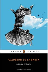 lib-la-vida-es-sueno-los-mejores-clasicos-penguin-random-house-9788491051022