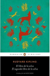 lib-el-libro-de-la-selva-el-segundo-libro-de-la-selva-los-mejores-clasicos-penguin-random-house-9788491051961