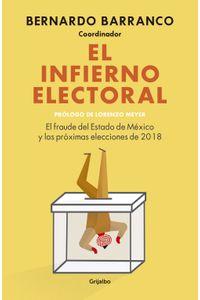 lib-el-infierno-electoral-penguin-random-house-9786073163927