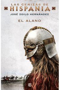 lib-el-alano-las-cenizas-de-hispania-1-penguin-random-house-9788466665940