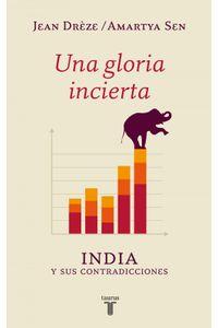 lib-una-gloria-incierta-penguin-random-house-9788430610280