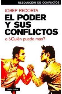 lib-el-poder-y-sus-conflictos-grupo-planeta-9788449325779
