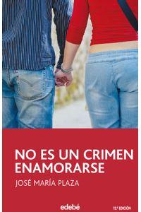 lib-no-es-un-crimen-enamorarse-grupo-edeb-9788468319551