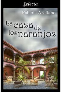 lib-la-casa-de-los-naranjos-penguin-random-house-9788417606442
