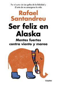 lib-ser-feliz-en-alaska-penguin-random-house-9788425354212