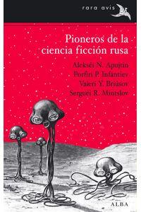 lib-pioneros-de-la-ciencia-ficcion-rusa-vol-i-alba-editorial-9788484288480