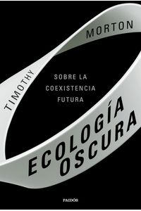 lib-ecologia-oscura-grupo-planeta-9788449336225