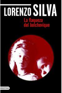 lib-la-flaqueza-del-bolchevique-grupo-planeta-9788423344598