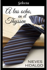 lib-a-las-ocho-en-el-thyssen-penguin-random-house-9788490697122