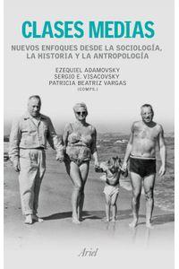 lib-clases-medias-nuevos-enfoques-desde-la-sociologia-la-historia-y-la-antropologi-grupo-planeta-9789873804045