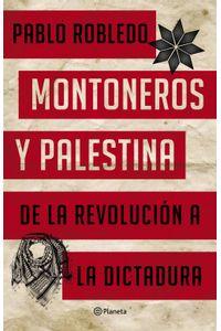 lib-montoneros-y-palestina-grupo-planeta-9789504964377