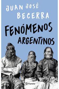lib-fenomenos-argentinos-grupo-planeta-9789504964674