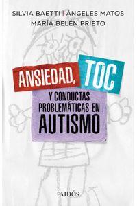 lib-ansiedad-toc-y-conductas-problematicas-en-autismo-grupo-planeta-9789501298239