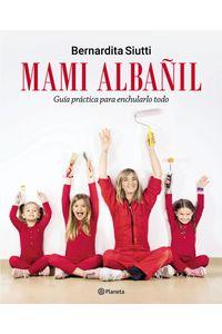 lib-mami-albanil-grupo-planeta-9789504966227