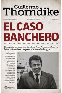 lib-el-caso-banchero-grupo-planeta-9786124431135