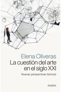 lib-la-cuestion-del-arte-en-el-siglo-xxi-grupo-planeta-9789501298611