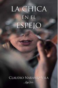 bw-la-chica-en-el-espejo-aguja-literaria-9789566039181