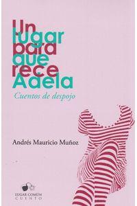 un-lugar-rece-adela-9781987819571-codi