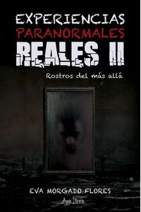 bw-experiencias-paranormales-reales-ii-aguja-literaria-9789566039372