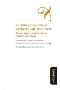 bm-la-educacion-como-acontecimiento-etico-80-gr-mino-y-davila-editores-9788415295686