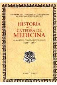 historia-de-la-catedra-de-medicina-durante-el-periodo-republicano-1839-1867-9789589203972-uros