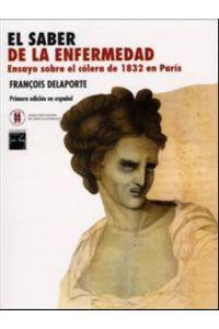 el-saber-de-la-enfermedad-ensayo-sobre-el-colera-de-1832-en-paris-9789588225616-uros