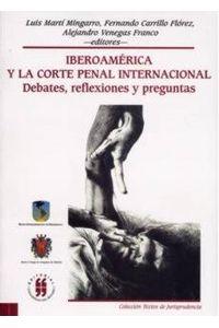 iberoamerica-y-la-corte-penal-internacional-debates-reflexiones-y-preguntas-9789588225999-uros
