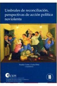 umbrales-de-reconciliacion-perspectivas-de-accion-politica-noviolenta-9789588298269-uros