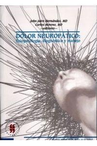 dolor-neuropatico-fisiopatologia-diagnostico-y-manejo-9789588298283-uros