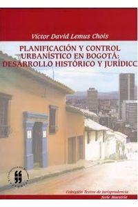 planificacion-y-control-urbanistico-en-bogota-desarrollo-historico-y-juridico-9789588298306-uros