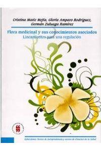 flora-medicinal-y-sus-conocimientos-asociados-lineamientos-para-una-regulacion-9789588298597-uros