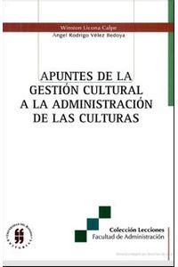 apuntes-de-la-gestion-cultural-a-la-administracion-de-las-culturas-9789588298467-uros