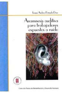 anamnesis-auditiva-para-trabajadores-expuestos-a-ruido-9789588378237-uros
