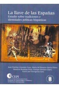 la-llave-de-las-espanas-estudio-sobre-tradiciones-e-identidades-politicas-hispanicas-9789588378169-uros