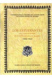 los-estudiantes-del-colegio-mayor-de-nuestra-senora-del-rosario-1826-1842-9789588298931-uros