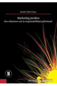 marketing-juridico-sus-relaciones-con-la-responsabilidad-profesional-9789588378015-uros